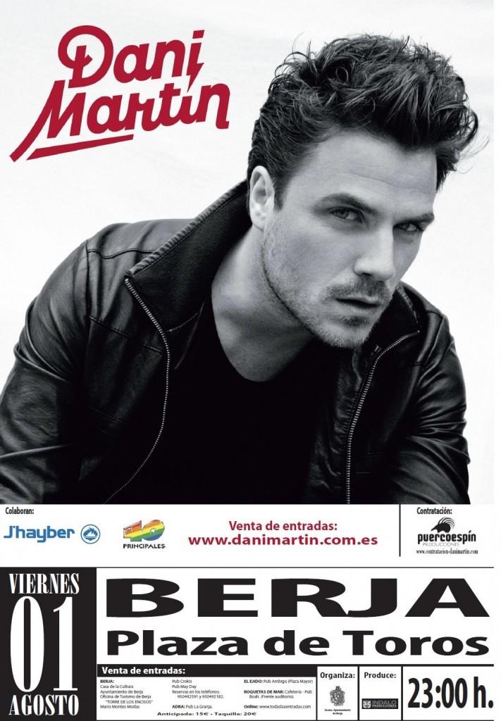 Cartel Dani Martin Berja.1 de agosto´14