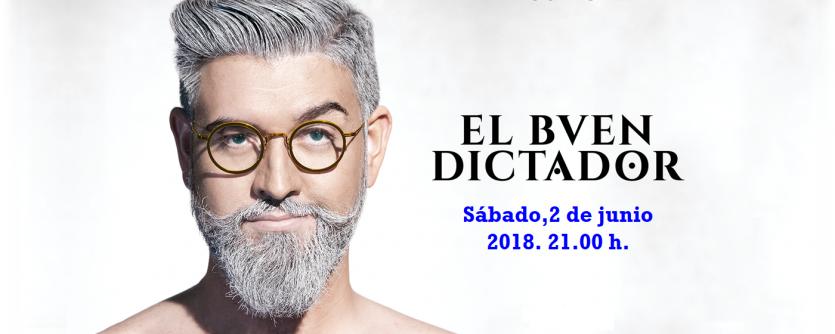 EL BUEN DICTADOR, sábado 2 de junio 2018. Manu Sanchez y su equipo, pretenden volver a sorprender al publico con […]